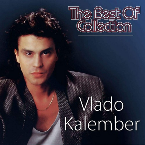 CD VLADO KALEMBER THE BEST OF COLLECTION 2020