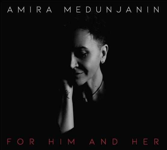 CD Amira Medunjanin For Him And Her album 2020