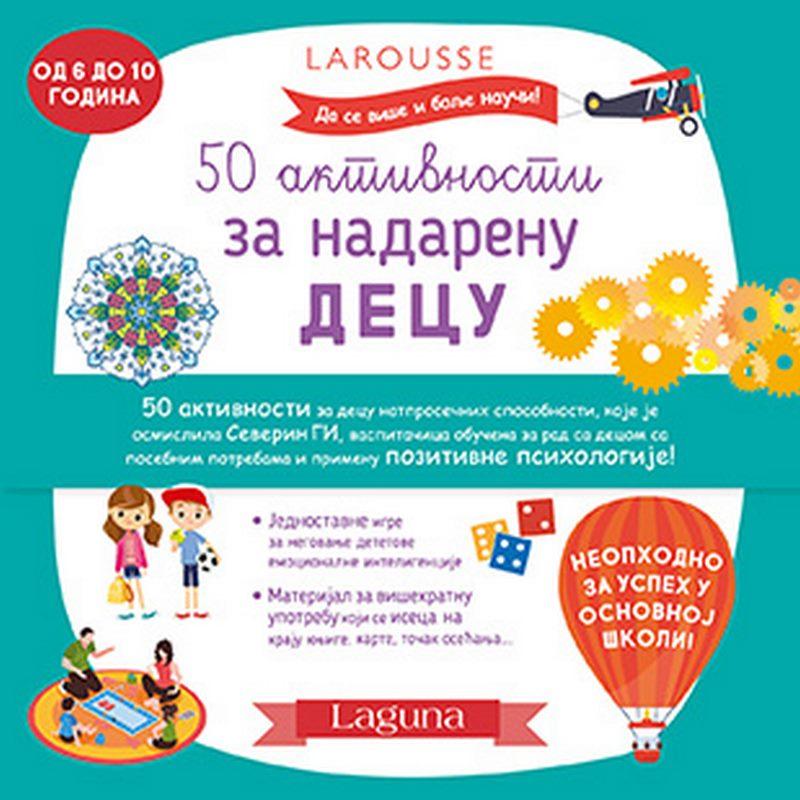 50 aktivnosti za nadarenu decu  Severin Gi  knjiga 2020 Mali skolarci: 7-9 god.