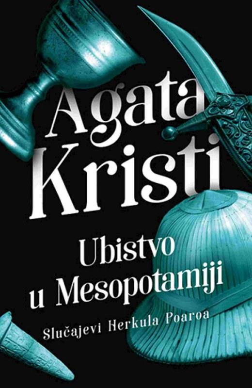 Ubistvo u Mesopotamiji  Agata Kristi  knjiga 2020
