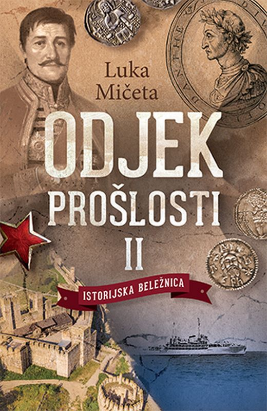 Odjek proslosti II  Luka Miceta  knjiga 2020 Publicistika