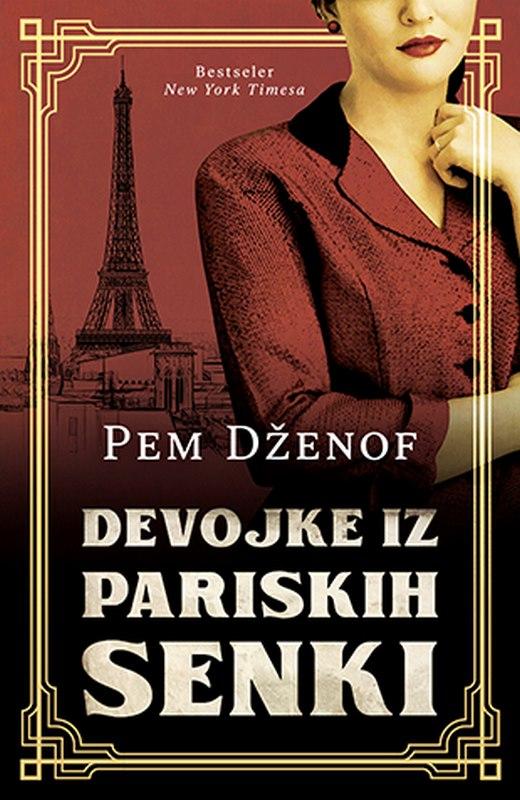 Devojke iz pariskih senki  Pem Dzenof  knjiga 2020 Istorijski