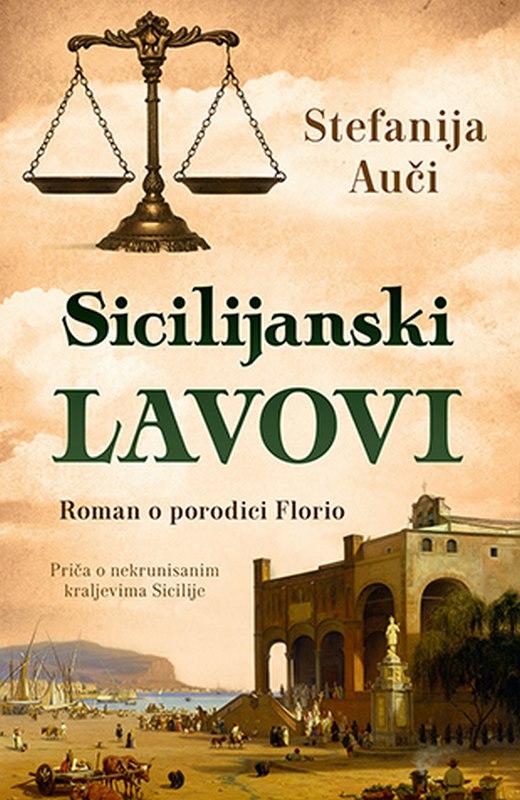 Sicilijanski lavovi  Stefanija Auci  knjiga 2020