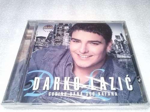 CD DARKO LAZIC GODINU DANA 300 KAFANA album 2011 Srbija, Bosna, Hrvatska