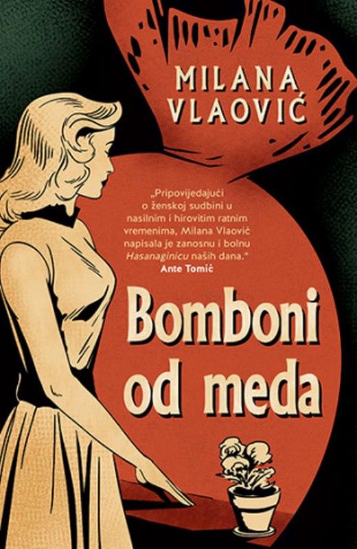 Bomboni od meda  Milana Vlaovic  knjiga 2021 Drama