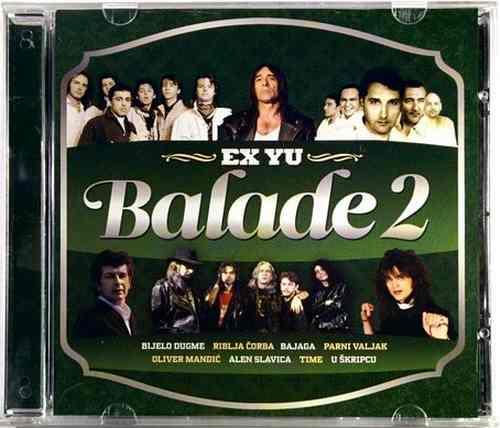 CD EX YU BALADE 2 2011 parni valjak bijelo dugme oliver mandic u skripcu time