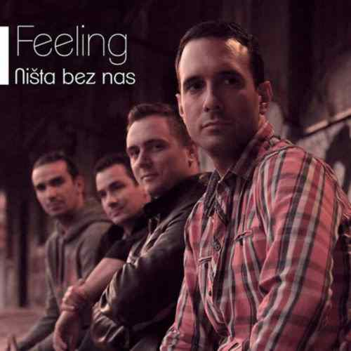 CD FEELING  NISTA BEZ NAS album 2014 City Records Serbia Croatia Bosnia Sloveni