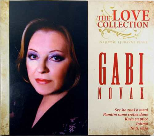 CD GABI NOVAK THE LOVE COLLECTION compilaction 2015 sve sto znas o meni intima