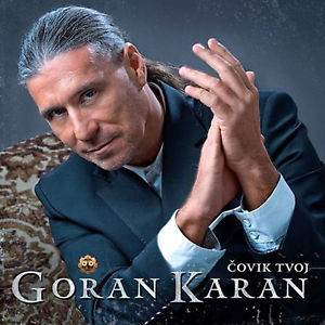 CD GORAN KARAN  COVIK TVOJ ALBUM 2013 serbia bosnia croatia city records