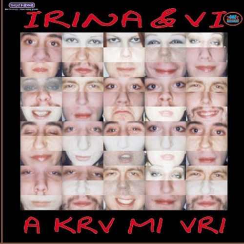 CD IRINA & VI A KRV MI VRI album 2002  Serbia Bosnia Croatia one records