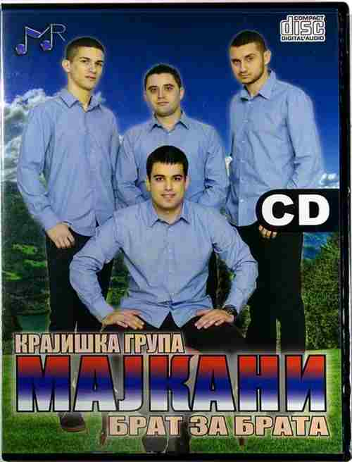CD KRAJISKA GRUPA MAJKANI  BRAT ZA BRATA album 2015 narodna krajiska krajisnici