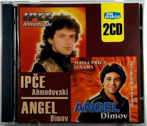2CD IPCE AHMEDOVSKI ANGEL DIMOV JEDNA PRICA O NAMA VOLJENA NE PISI MI VISE