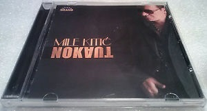 CD MILE KITIC NOKAUT album 2014 grand production srbija narodna muzika hrvatska