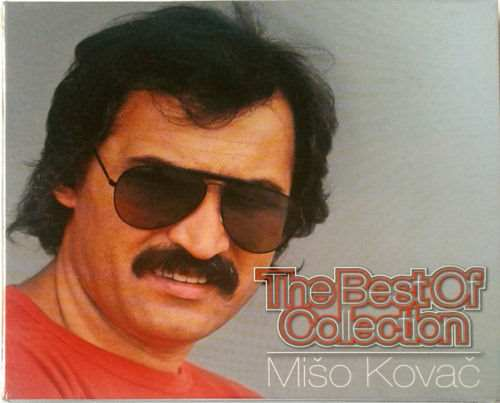 CD MISO KOVAC THE BEST OF COLLECTION compilation 2015 hrvatska srbija bosna