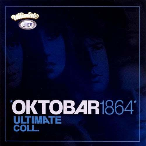 CD OKTOBAR 1864  THE ULTIMATE COLLECTION 2011 rock serbia croatia city records