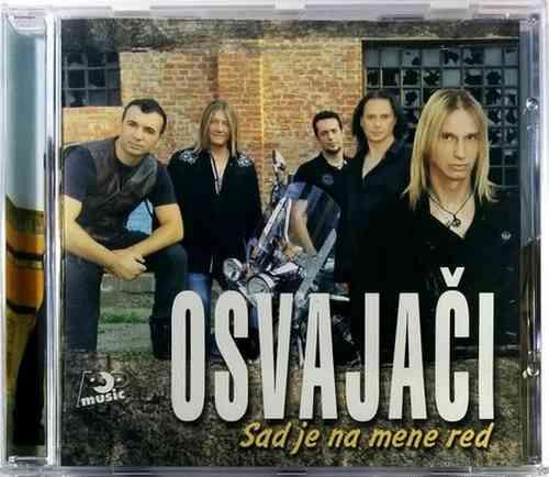 CD OSVAJACI SAD JE NA MENE RED album 2015 rock balkan srbija hrvatska bosna