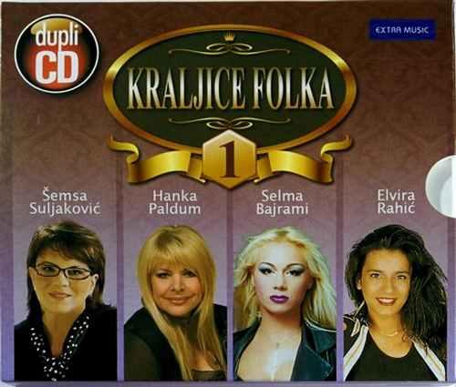 2CD KRALJICE FOLKA 1 SEMSA SULJAKOVIC HANKA PALDUM SELMA BAJRAMI ELVIRA RAHIC