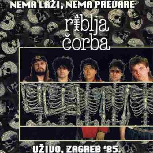 CD RIBLJA CORBA UZIVO U ZAGREBU 85 NEMA LAZI, NEMA PREVARE remastered 2012