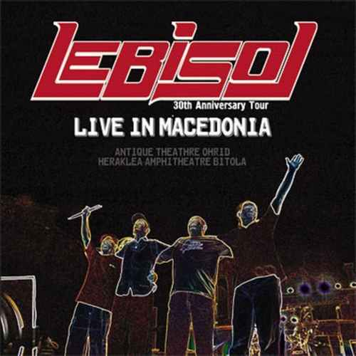 2CD LEB I SOL  Live in Macedonia 30th Anniverary Tour Concert  2006 one records
