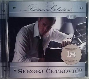 CD SERGEJ CETKOVIC THE PLATINUM COLLECTION 2008 serbia croatia city records