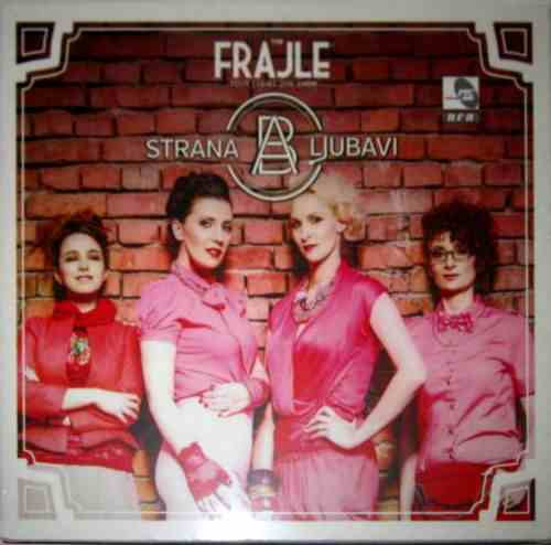 CD THE FRAJLE  A STRANA LJUBAVI album 2014 Serbian, Bosnian, Croatian, Serbia