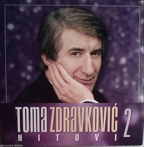 CD TOMA ZDRAVKOVIC  HITOVI 2 Album