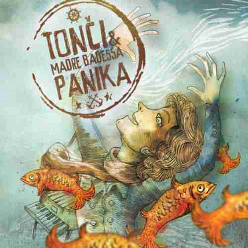 CD TONCI & MADRE BADESS PANIKA album 2014 City Records SERBIEN BOSNIEN KROATIEN