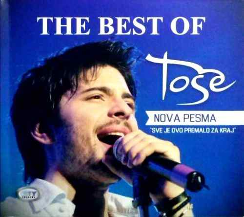 CD TOSE PROESKI THE BEST OF + NOVA PESMA  2013 serbia croatia city records