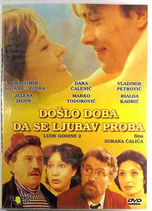 DVD DOSLO DOBA DA SE LJUBAV PROBA LUDE GODINE 2 Crazy Years 2 film Zoran Calic