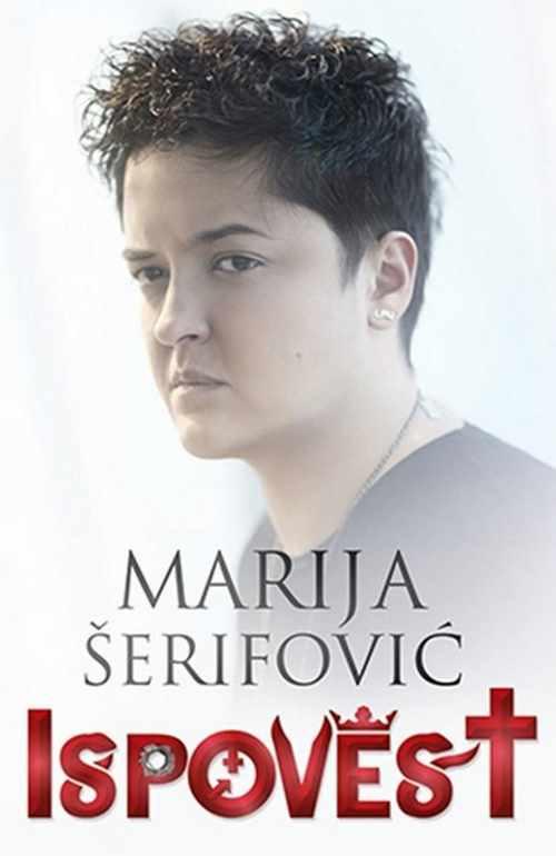 ISPOVEST  MARIJA SERIFOVIC knjiga 2014 Serbia Bosnia Croatia Autobiografija