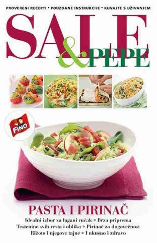 SALE & PEPE  PASTA I PIRINAC GRUPA AUTORA knjiga 2012 srbija recepti