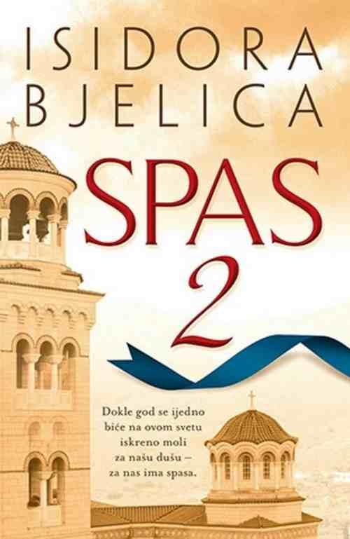 SPAS 2  ISIDORA BJELICA knjiga 2014 Serbi Bosnia Croatia duh i tijelo zdravlje