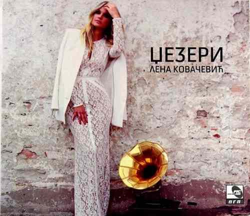CD LENA KOVACEVIC DZEZERI album 2015 srbija hrvatska bosna slovenia montenegro