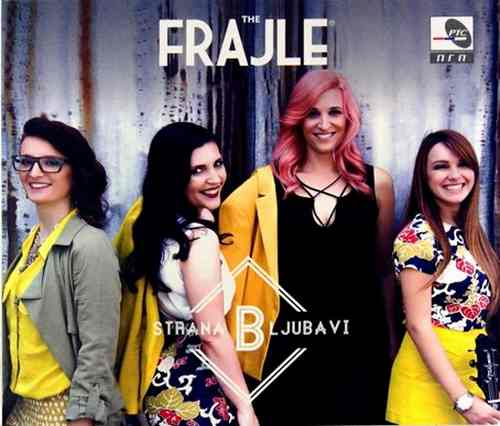 CD THE FRAJLE B STRANA LJUBAVI album 2015 PGP RTS srbija hrvatska crnagora bosna