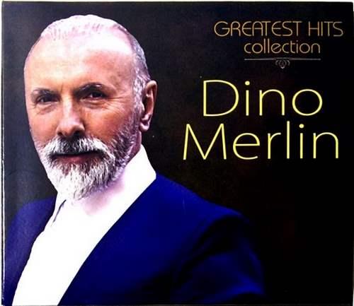 CD DINO MERLIN GREATEST HITS COLLECTION 2016 pop novo bosna srbija hrvatska | eBay