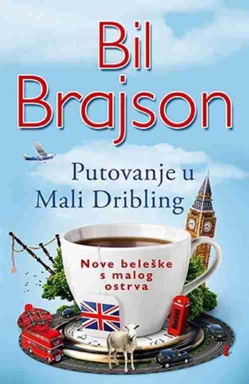 PUTOVANJE U MALI DRIBLING Bil Brajson knjiga 2016 Komedija Putopisi Laguna