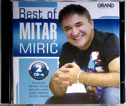 2CD BEST OF MITAR MIRIC compilation 2016 ne svani zoro cigance pametnica narodna