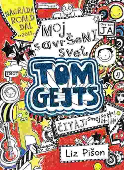 Moj savrseni svet Tom Gejts Liz Pison knjiga 2016 Knjige za decu laguna srbija