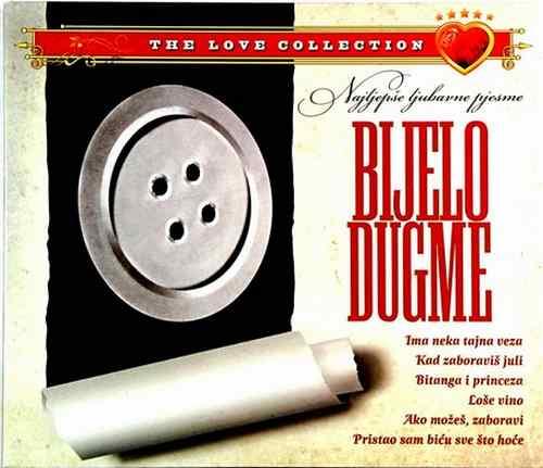 CD BIJELO DUGME THE LOVE COLECTION ima neka tajna veza bitanga i princeza 2010