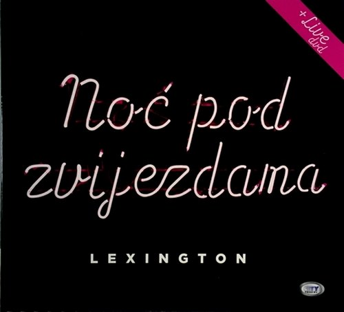 CD+DVD LEXINGTON BAND NOC POD ZVIJEZDAMA album 2017 novo novi  city records