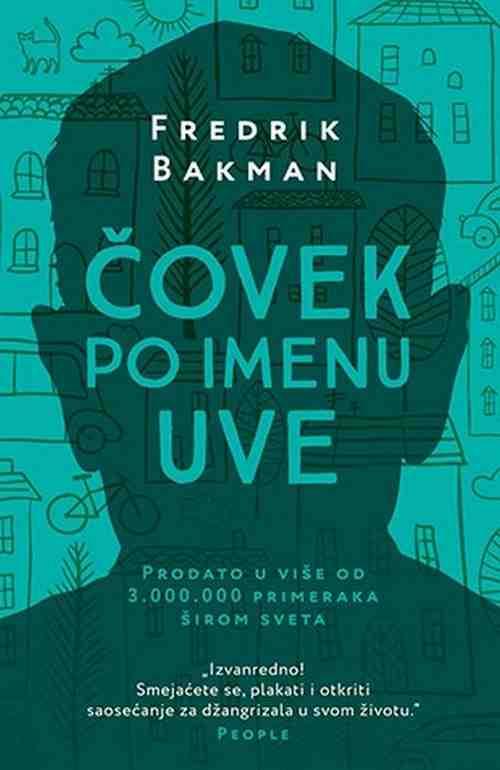 COVEK PO IMENU UVE FREDRIK BAKMAN knjiga 2017 drama laguna srbija komedija