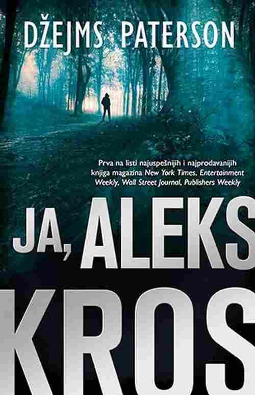 JA, ALEKS KROS DZEJMS PATERSON knjiga 2017 triler serijal laguna srbija novo