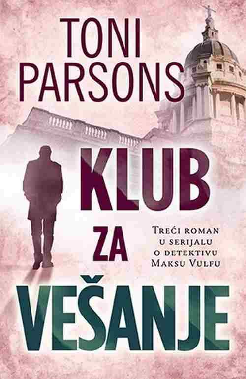 KLUB ZA VESANJE TONI PARSONS knjiga 2016 triler laguna srbija novo hrvatska