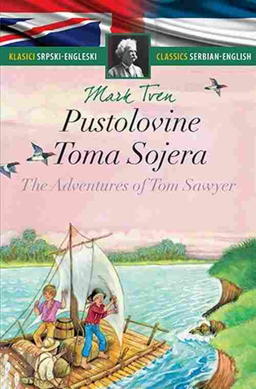 PUSTOLOVINE TOMA SOJERA THE ADVENTURES OF TOM SAWYER MARK TVEN knjiga 2015